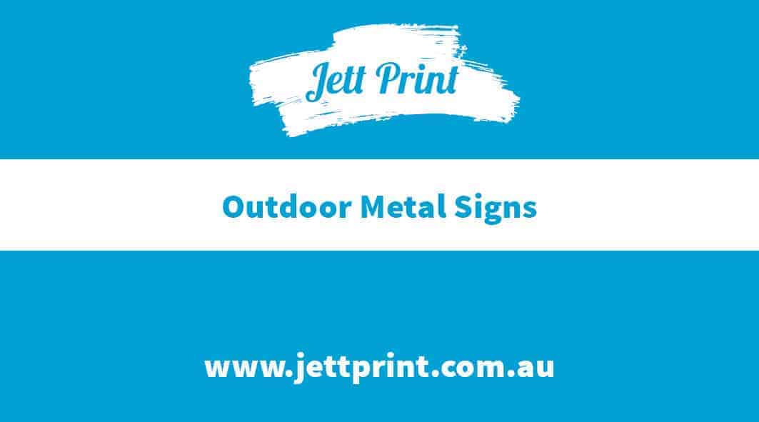 Jett Print Custom Printed Outdoor Metal Signs Aluminum Signs