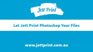 jett-print-photoshopping-files