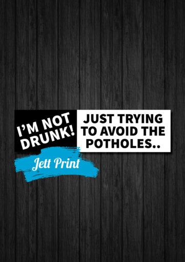 not-drunk-avoiding-potholes-bumper-sticker-jett-print