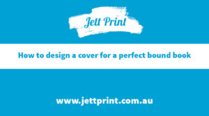 jett-print-How-to-design-a-cover-for-a-perfect-boundbook