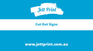 jett-print-custom-cut-to-shape-signs