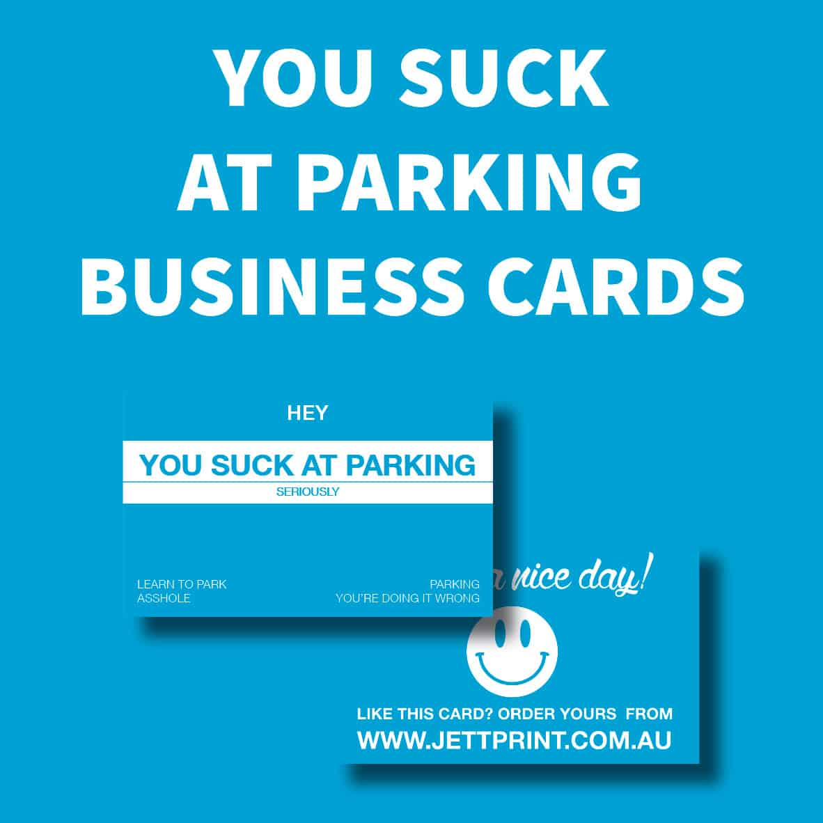 you-suck-at-parking-business-cards-printing-springfield-ipswich-brisbane22